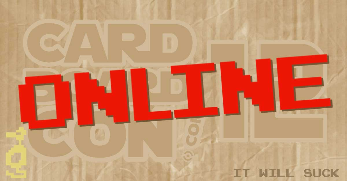 Cardboard*Con 12 is now an online event